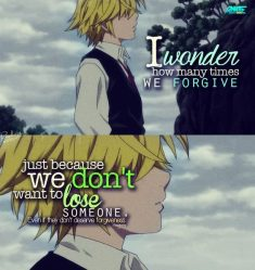 I wonder how many times we forgive just because we don't want to lose someone, Even if the ...