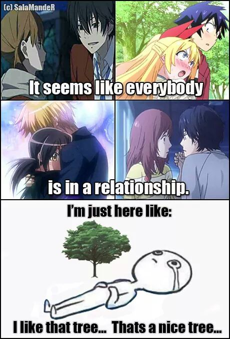 It seems like everybody is in a relationship.