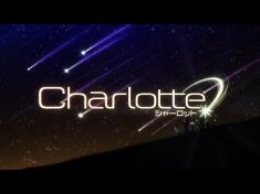 "Charlotte Opening / OP – ""Bravely You"" by Lia – YouTube"
