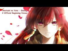 Akatsuki no Yona Ending 2 Akatsuki [OFFICIAL MAY] BEGINNIG ORCHESTRAL – YouTube