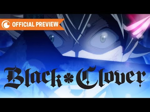 Black Clover – OFFICIAL TRAILER 2 | Crunchyroll – YouTube